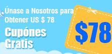 Únase a Nosotros para Obtener Cupónes Gratis US $ 78