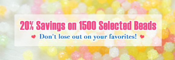 20% Savings on 1500 Selected Beads