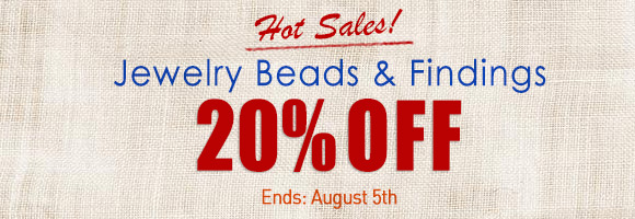 Hot Sales! Jewelry Beads & Findings 20% OFF