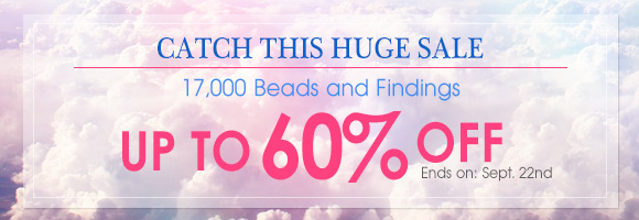 Catch This Huge Sale! 17,000 Beads and Findings Up to 60% OFF