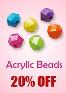 Acrylic Beads 20% OFF
