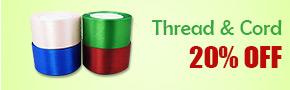 Thread & Cord 20% OFF