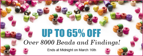 Up To 65% OFF Over 8000 Beads and Findings!