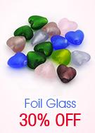 Foil Glass 30% OFF