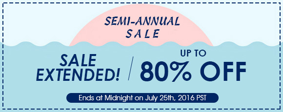 Semi-Annual SALE,Sale Extended!Up To 80% OFF Ends at Midnight on July 25th, 2016 PST