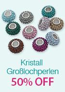 Kristall Großlochperlen 50% OFF
