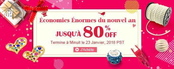 Économies Énormes du nouvel an Jusqu'à 80% OFF