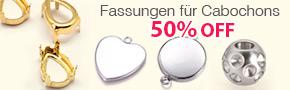 Fassungen für Cabochons 50% OFF