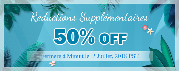 Reductions Supplémentaires 50%OFF