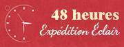 48 heures Expédition Éclair