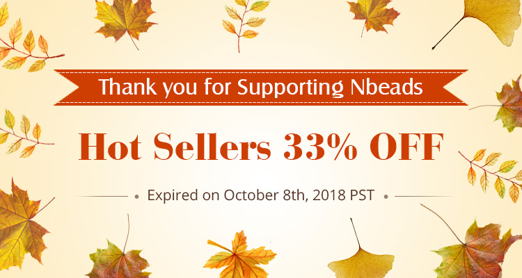 Thank you for Supporting Nbeads Hot Sellers 33% OFF
