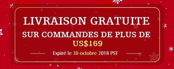 Livraison Gratuite Sur commandes de plus de US $ 169