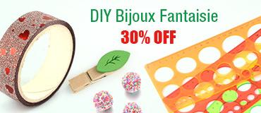 DIY Bijoux Fantaisie 30% OFF