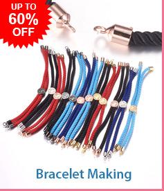 Bracelet Making Up To 60% OFF