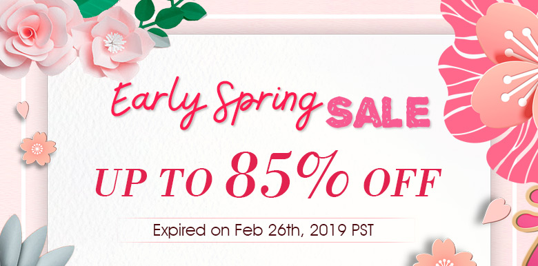 Early Spring Sale Up to 85% OFF