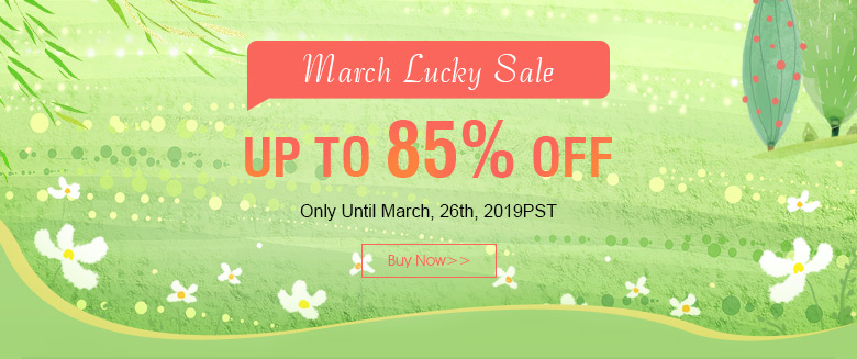 March Lucky Sale Up To 85% OFF