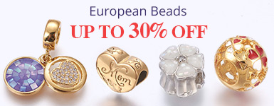 European Beads Up to 30% OFF