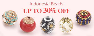 Indonesia Beads Up to 30% OFF
