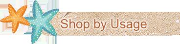 Shop by Usage