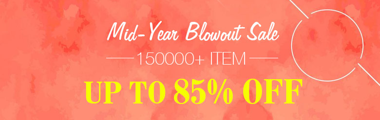 Mid-Year Blowout Sale Item 150000+Up to 85% OFF