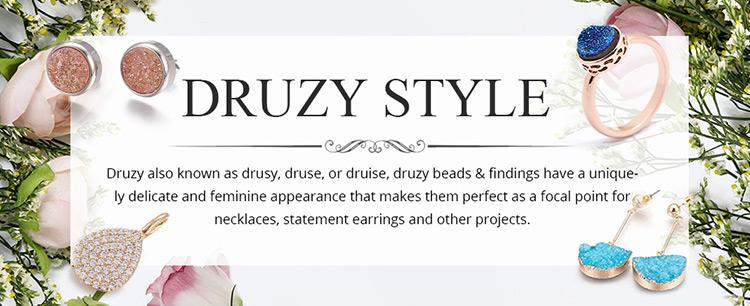 Druzy Style
