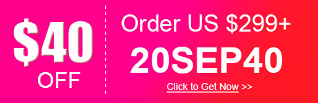 $40 OFF Order over US $299+ 20SEP40