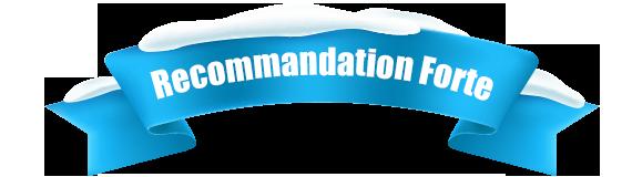 Recommandation Forte