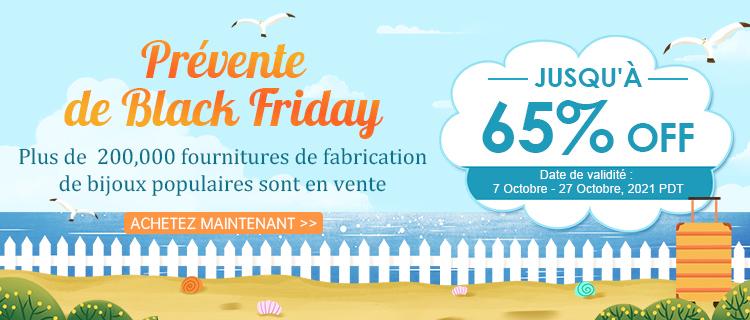 Prévente de Black Friday Jusqu'à 65% OFF